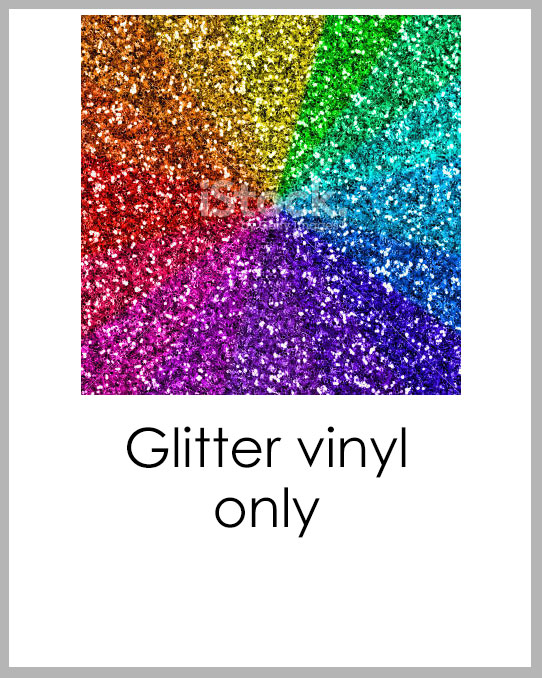 New Custom Project - Glitter Vinyl only